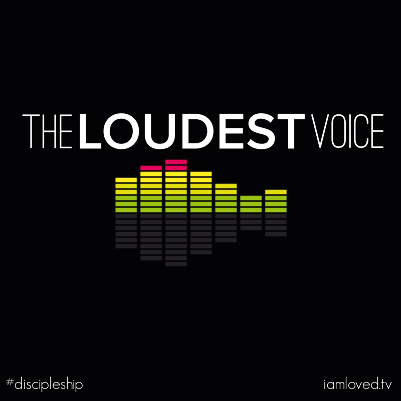 The Loudest Voice (please, not the negative one!)