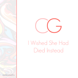 I Wished She Had Died Instead.png