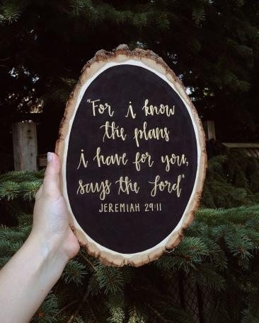 Jeremiah 29:11 on wood