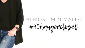 Almost Minimalist #40hangercloset